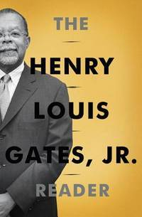 The Henry Louis Gates, Jr Reader