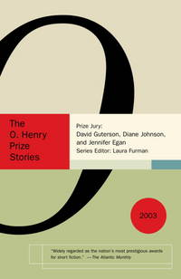 The O. Henry Prize Stories 2003 (The O. Henry Prize Collection)