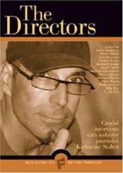 The Indie Filmmakers  The Directors