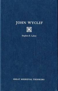 John Wyclif (Great Medieval Thinkers)