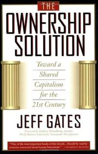 The Ownership Solution: Toward A Shared Capitalism For The 21st Century