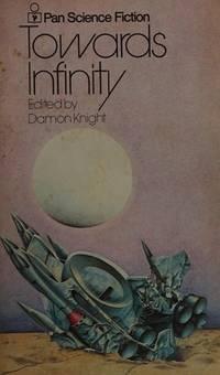 image of Towards Infinity : Nine Science Fiction Adventures