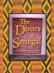 The Doors of Senegal; Les Portes du Senegal.