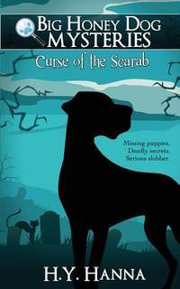 Curse of the Scarab (Big Honey Dog Mysteries #1) : Curse of the Scarab