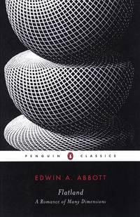 Flatland: A Romance in Many Dimensions (Penguin Classics)