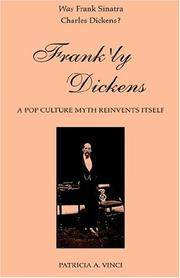 FRANK'LY DICKENS: A POP CULTURE MYTH REINVENTS ITSELF FROM CHARLES DICKENS TO FRANK SINATRA