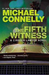 The Fifth Witness (Lincoln Laywer) by  Michael Connelly - Paperback - Reprint - 2011-10-04 - from Bacobooks (SKU: K-789-09)