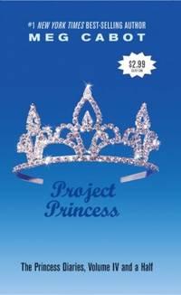 Project Princess (The Princess Diaries, Vol. 4 1/2)