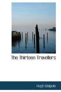 The Thirteen Travellers