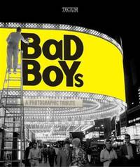Bad Boys: A Photographic Tribute