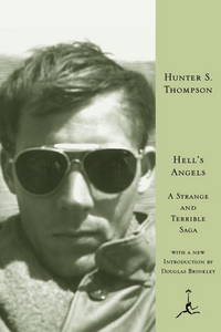Hell's Angels: A Strange and Terrible Saga by  Hunter S Thompson - Hardcover - from Russell Books Ltd (SKU: ING9780679603313)
