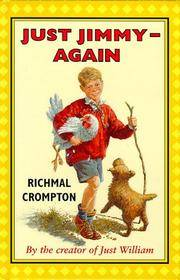 Just Jimmy Again by Richmal Crompton  - Hardcover  - 08/13/1999  - from Greener Books Ltd (SKU: 1555945)