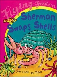 Sherman Swaps Shells (Flying Foxes)