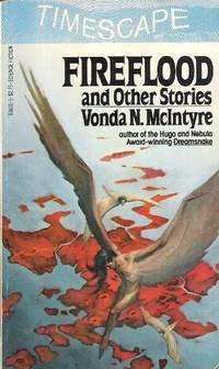 Fireflood and Other Stories