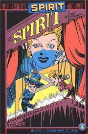 image of The Spirit Archives, Volume 5: July 5 to December 27, 1942