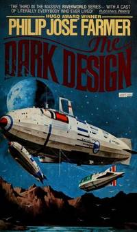 The Dark Design (Riverworld, Book 3)