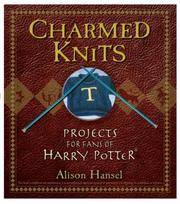 image of Charmed Knits: Projects for Fans of Harry Potter