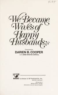 We became wives of happy husbands: True stories of personal transformation
