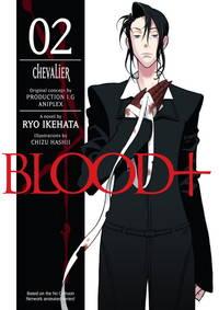 Blood+ Volume 2: Chevalier