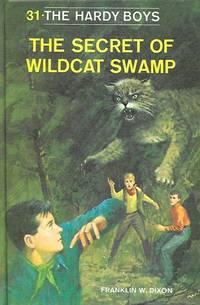 image of The Secret of Wildcat Swamp (Hardy Boys, Book 31)
