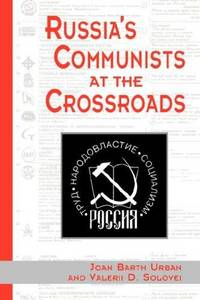 Russia's Communists At The Crossroads
