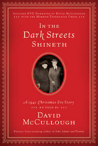 In the Dark Streets Shineth: A 1941 Christmas Eve Story by David McCullough - Hardcover - October 2010 - from The Book Nook (SKU: 641271)