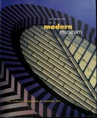 The Making of a Modern Museum: San Francisco Museum of Modern Art