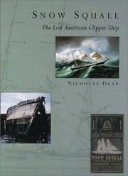 SNOW SQUALL: THE LAST AMERICAN CLIPPER SHIP