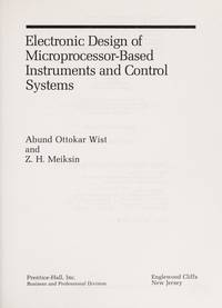 image of Electronic Design of Microprocessor Based Instruments and Control Systems