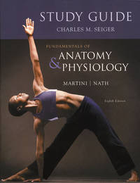 Fundamentals of Anatomy & Physiology by Martini, Frederic H