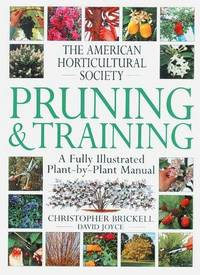 image of American Horticultural Society Pruning & Training (American Horticultural Society Practical Guides)
