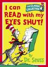image of I Can Read with My Eyes Shut!