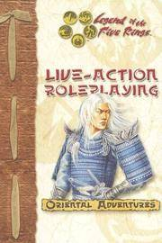 Live Action Roleplaying (Legend of the Five Rings)