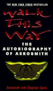 image of Walk This Way: The Autobiography of Aerosmith