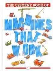 Machines that Work (Big Machines) [Library Binding] Castor, H