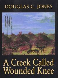 image of A Creek Called Wounded Knee (G K Hall Large Print Book Series)