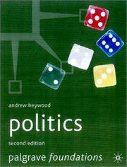 Politics 2nd ed (Palgrave Foundations)