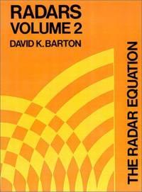 RADARS - VOLUME 2 -- THE RADAR EQUATION