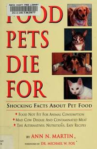 Food Pets Die for - Shocking Facts about Pet Food