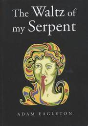 The Waltz of My Serpent