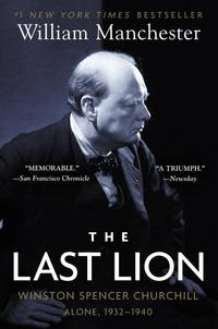 image of The Last Lion: Winston Spencer Churchill: Alone, 1932-1940