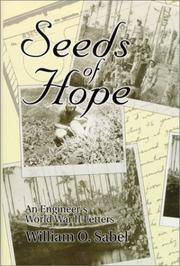 Seeds Of Hope : An Engineer's World War II Letters