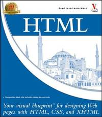 HTML: Your visual blueprint for designing effective Web pages with HTML, CSS, and XHTML