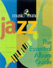 Musichound Jazz: The Essential Album Guide (MisicHound)