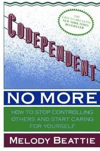 Codependent No More (Large Print Edition)