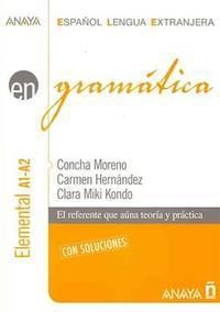 Gram�tica. Nivel elemental A1-A2 (Anaya E.L.E. En - Gram�tica - Nivel Elemental (A1-A2)) (Spanish Edition) by  Concha Moreno Garc�a - Paperback - from Bonita (SKU: 8466764313.G)