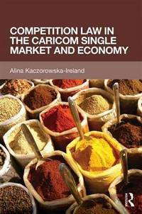 Competition Law in the CARICOM Single Market and Economy
