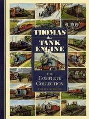 Thomas the Tank Engine - the complete collection.