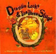 image of Dreddielocks_the Three Slugs
