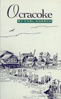 Ocracoke by Carl Goerch  - Paperback  - 1989  - from McAllister & Solomon Books (SKU: 097346)